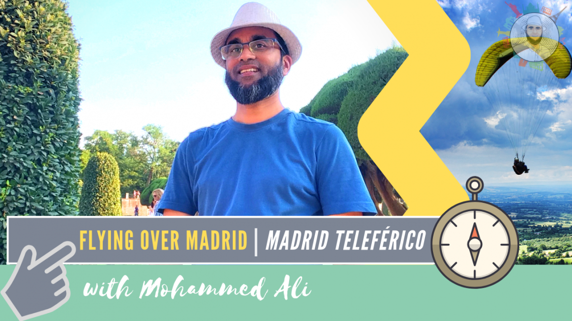 Flying over Madrid with Madrid Teleférico | Madrid in 3 days