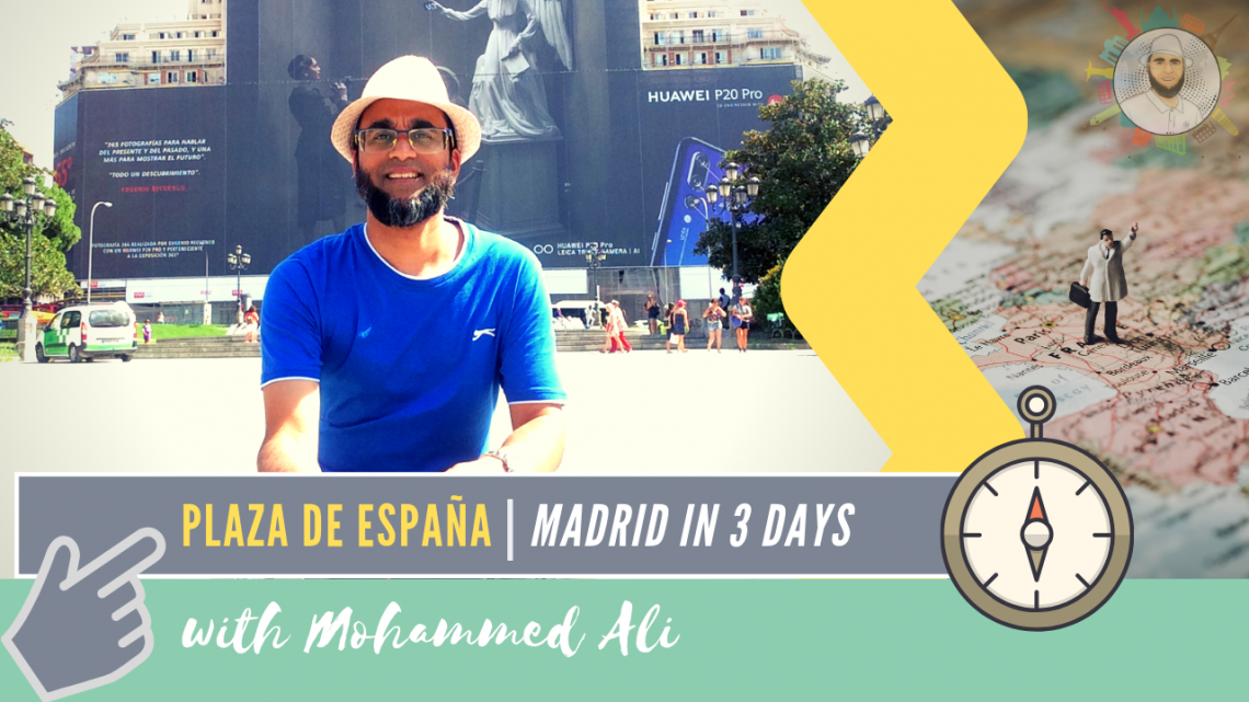 Plaza de España | What to see in Madrid in 3 days