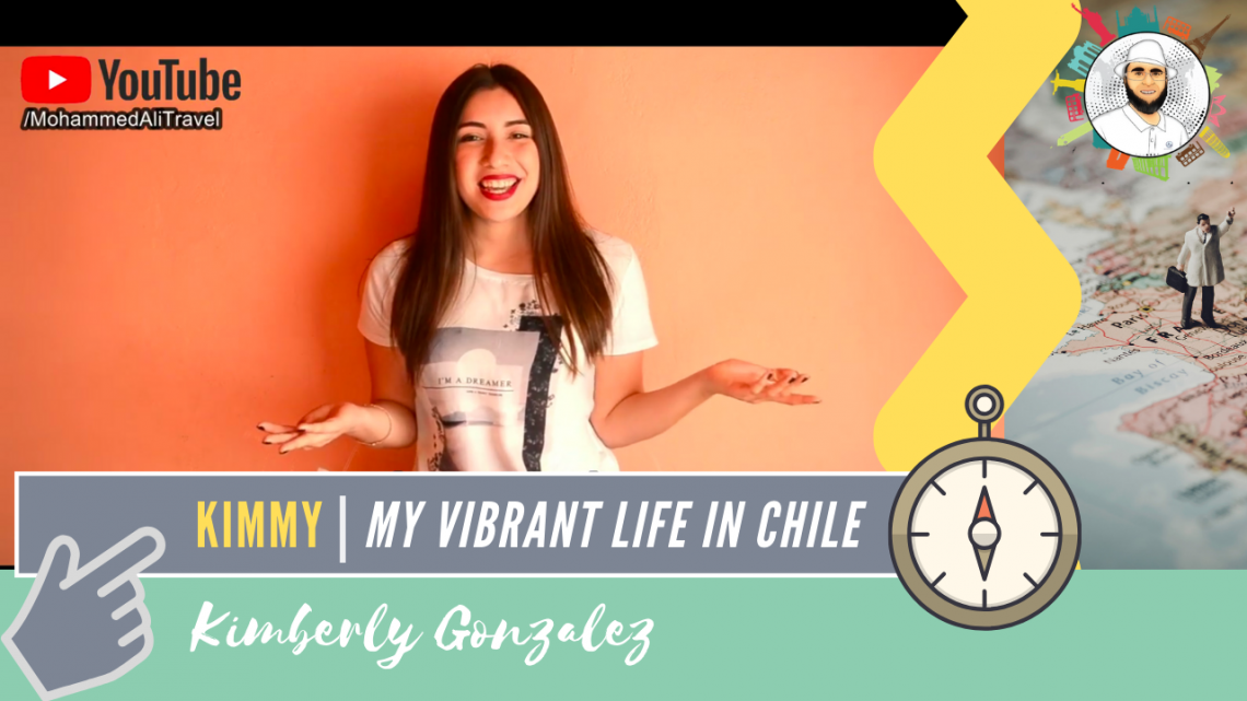 Kimberly Gonzalez | My vibrant life in Chile