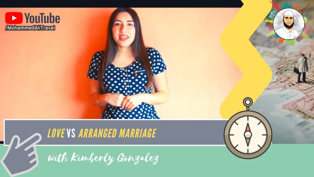 Kimberly Gonzalez | Love vs Arranged Marriage