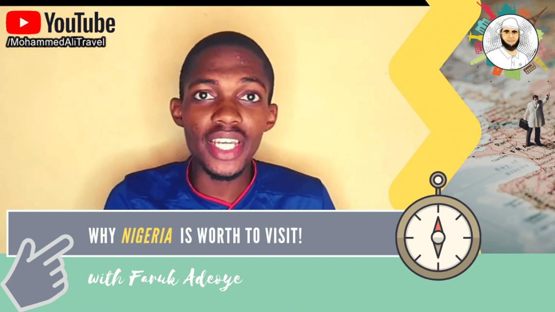 Faruk Adeoye | Why you must see Nigeria