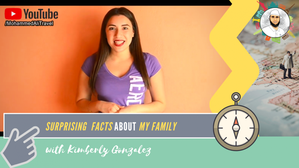Kimberly Gonzalez | Surprising Facts about my family