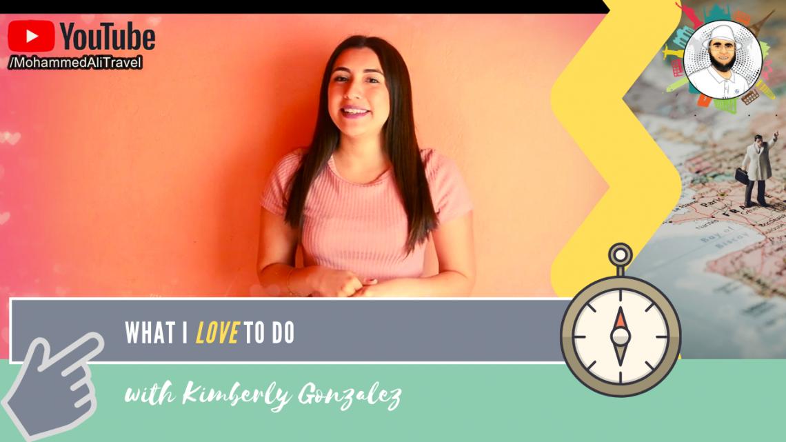 Kimberly Gonzalez | What I like to do