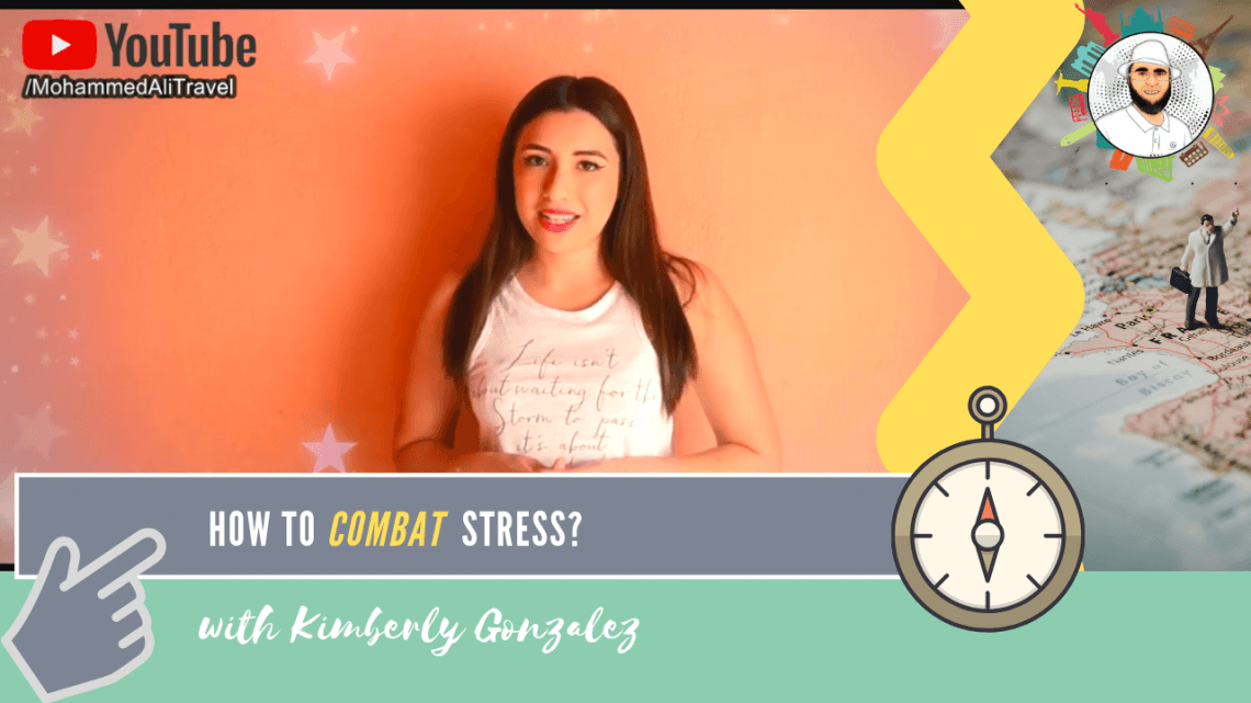 Kimberly Gonzalez | Combat and Manage stress