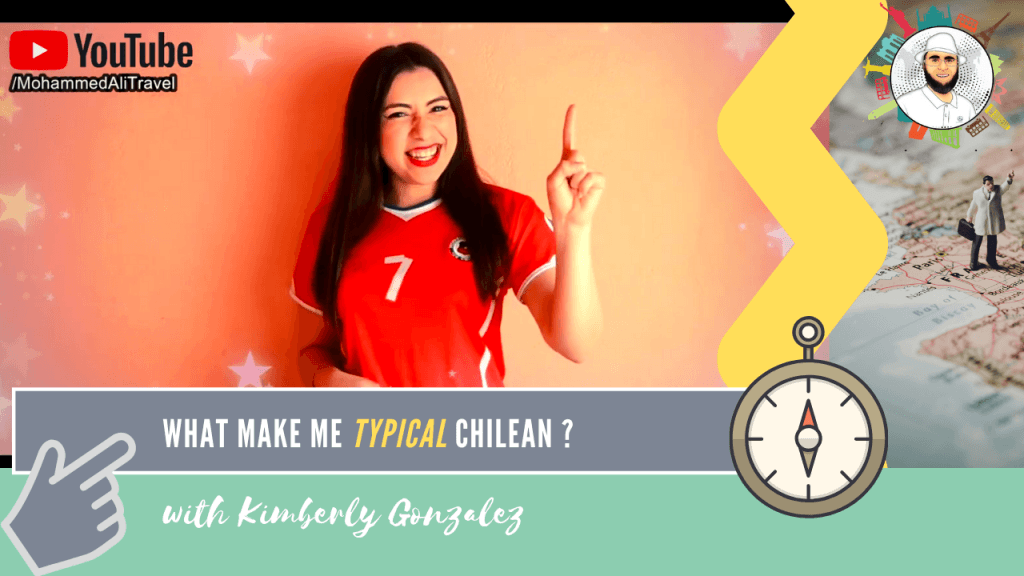 Kimberly Gonzalez | What makes me typical Chilean?