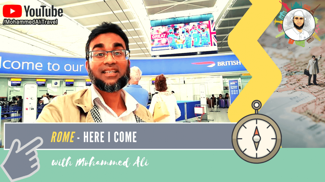 Rome, here I come | Italy Tour | Mohammed Ali