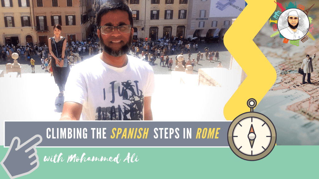 Climbing famous Spanish Steps in Piazza di Spagna - Best of Rome | Italy Tour | Mohammed Ali