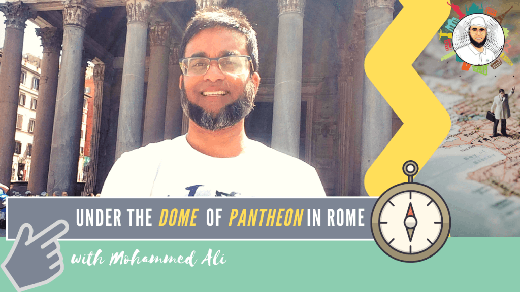 Inside Pantheon - Under the Dome - Best of Rome   Italy Tour   Mohammed Ali