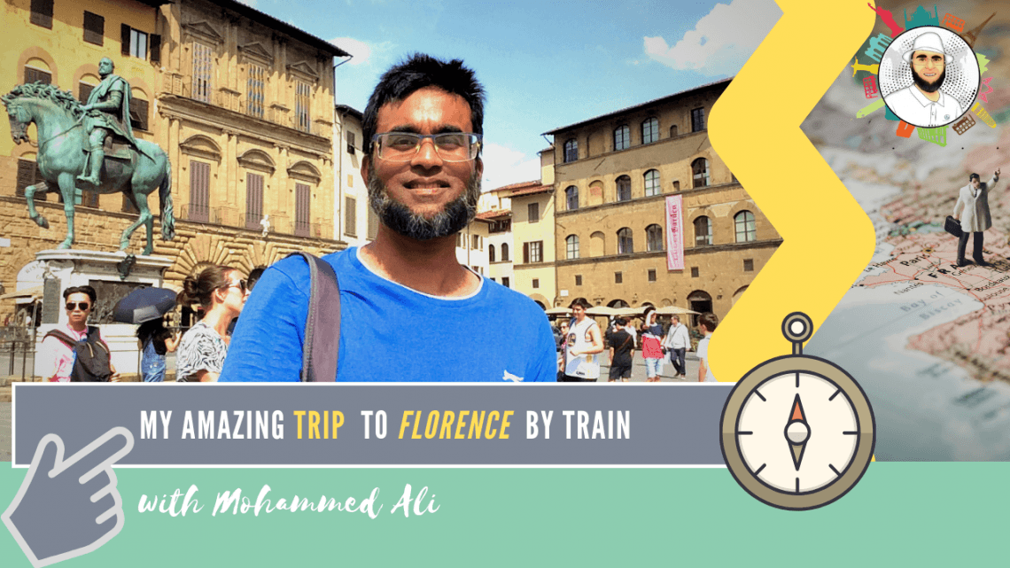 My trip to Florence – Best of Renaissance | Italy Tour | Mohammed Ali