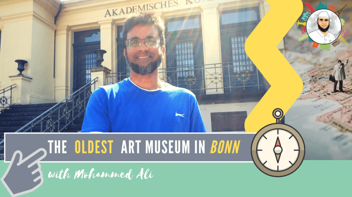 The oldest academic art museum | Bonn Tour | Mohammed Ali