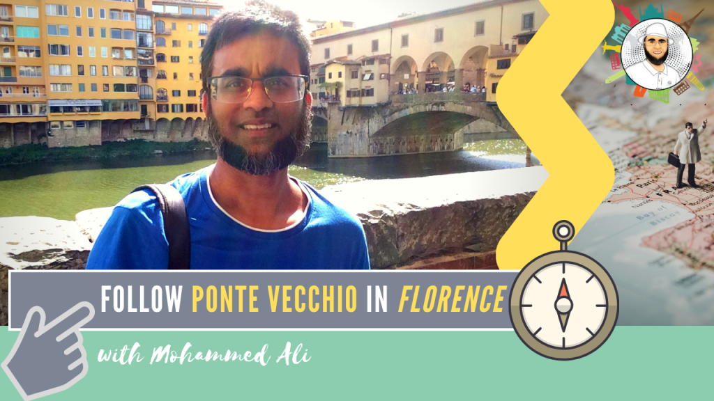 Ponte Vecchio (Old Bridge) made my day | Florence Tour | Mohammed Ali