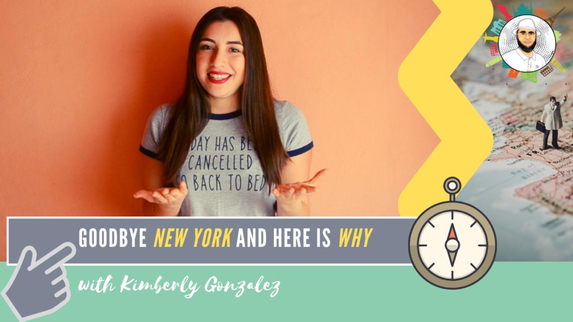 Goodbye New York | Kimberly Gonzalez