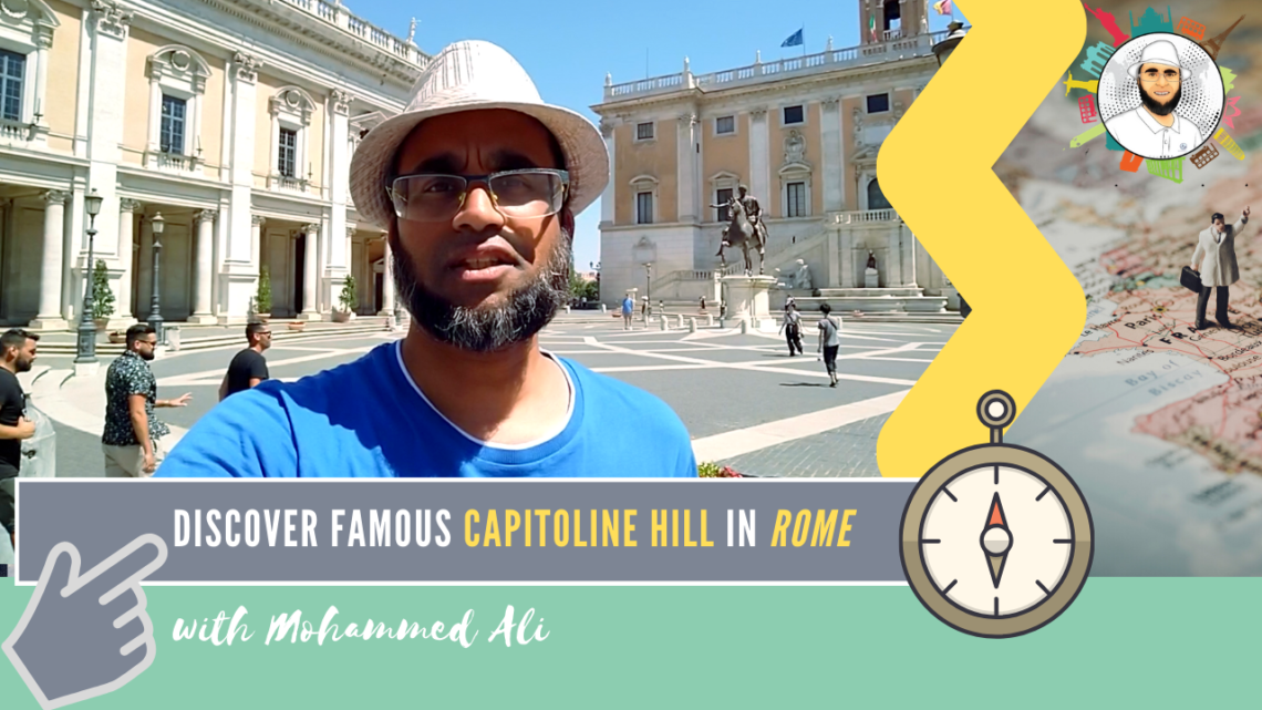 Capitoline Hill and Capitoline Museum | Rome Tour | Mohammed Ali