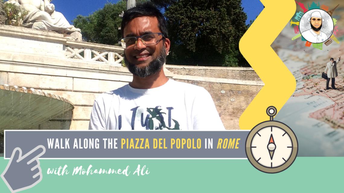 Piazza del Popolo | Rome Tour | Mohammed Ali