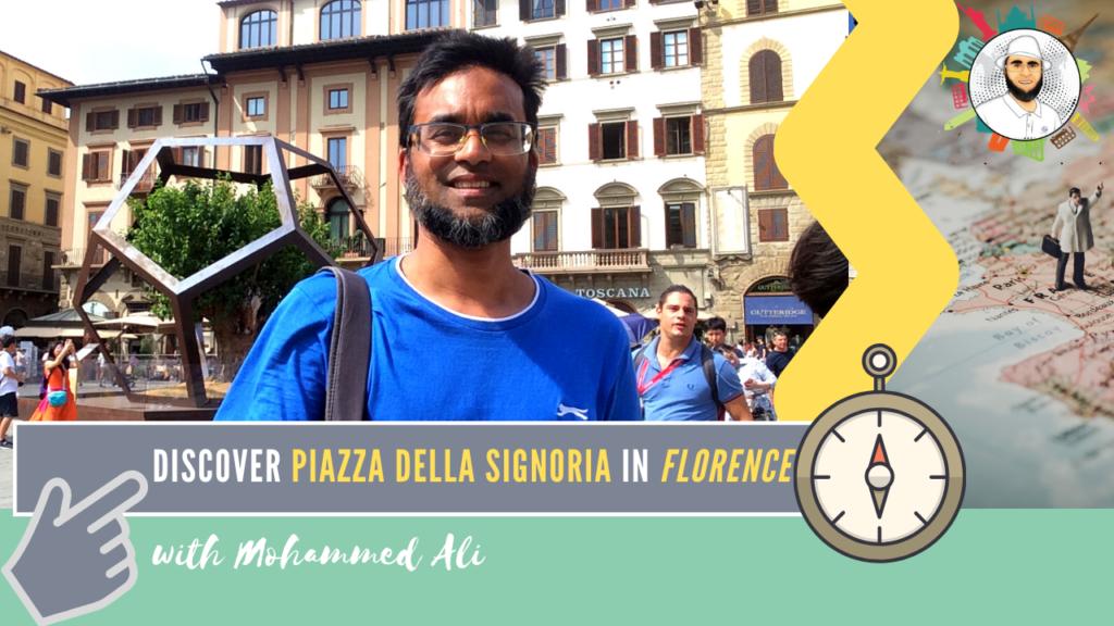 Piazza della signoria | Florence Tour | Mohammed Ali | 058